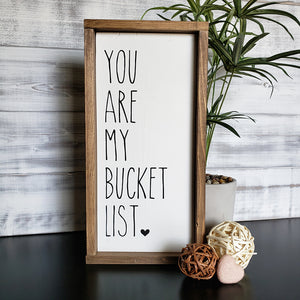 You Are My Bucket List