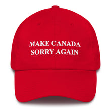 Load image into Gallery viewer, Make Canada Sorry Again Red Hat