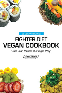 Fighterdiet Vegan Cookbook Review