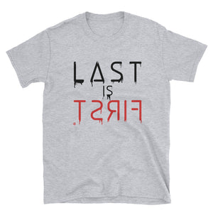Last Is First Tee