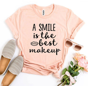 A Smile Is The Best Makeup T-Shirt - A Woman Knows Best