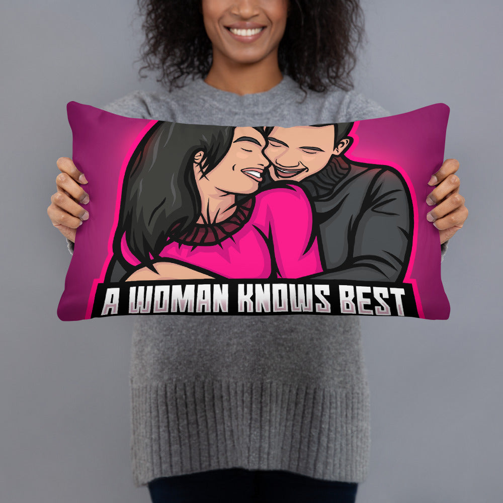 A Woman Knows Best Basic Pillow - A Woman Knows Best