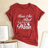 Casual Drinking Lover Tumlbr Grunge Shirt Tee Top Roses Are Ted Blah Wine T-shirt Red Rose Print Tshirt Valentine's Day - A Woman Knows Best