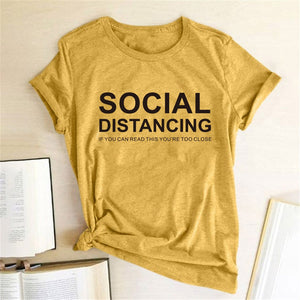 SOCIAL DISTANCING IF YOU CAN READ THIS YOU'RE TOO CLOSE Letter Women T-shirt Short Sleeve Summer T-shirt Tees Tops Ropa De Mujer - A Woman Knows Best