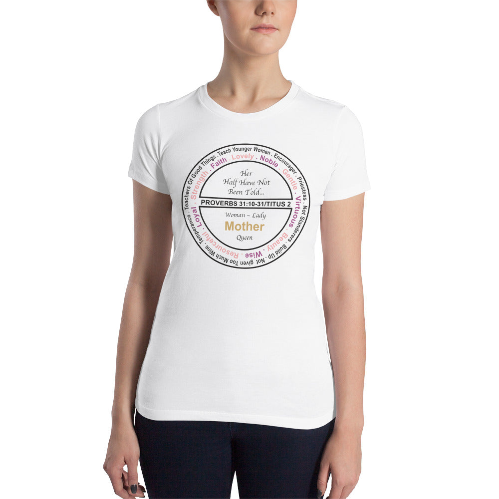 Strong Women's Slim Fit T-Shirt | Here Half Have Not Been Told