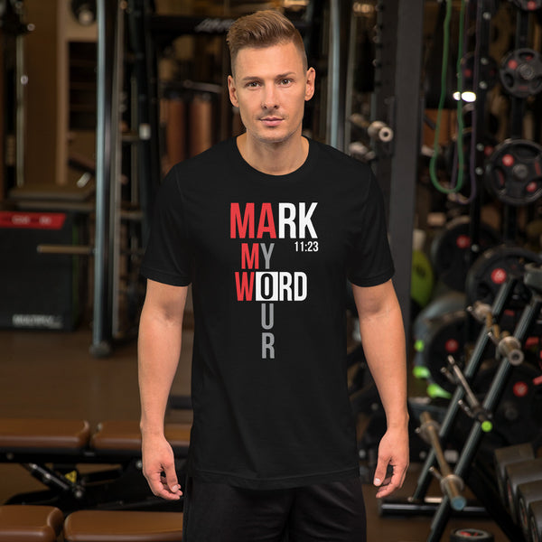 Mark My Word Short Sleeve T-Shirt