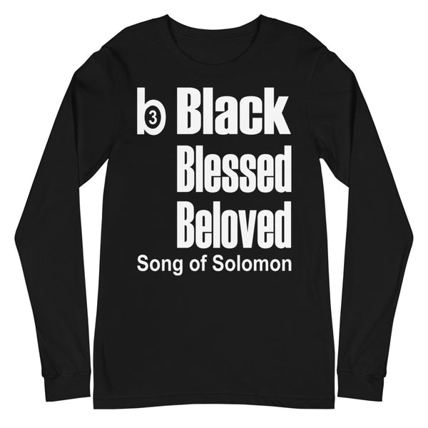 B3 Black Blessed Beloved Unisex Long Sleeve Tee