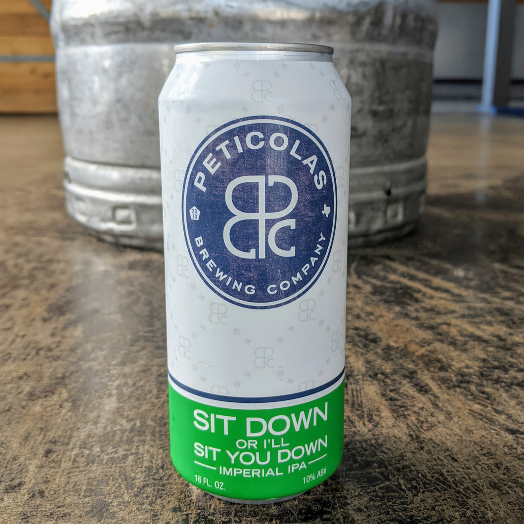 Sit Down Or I'll Sit You Down Cans