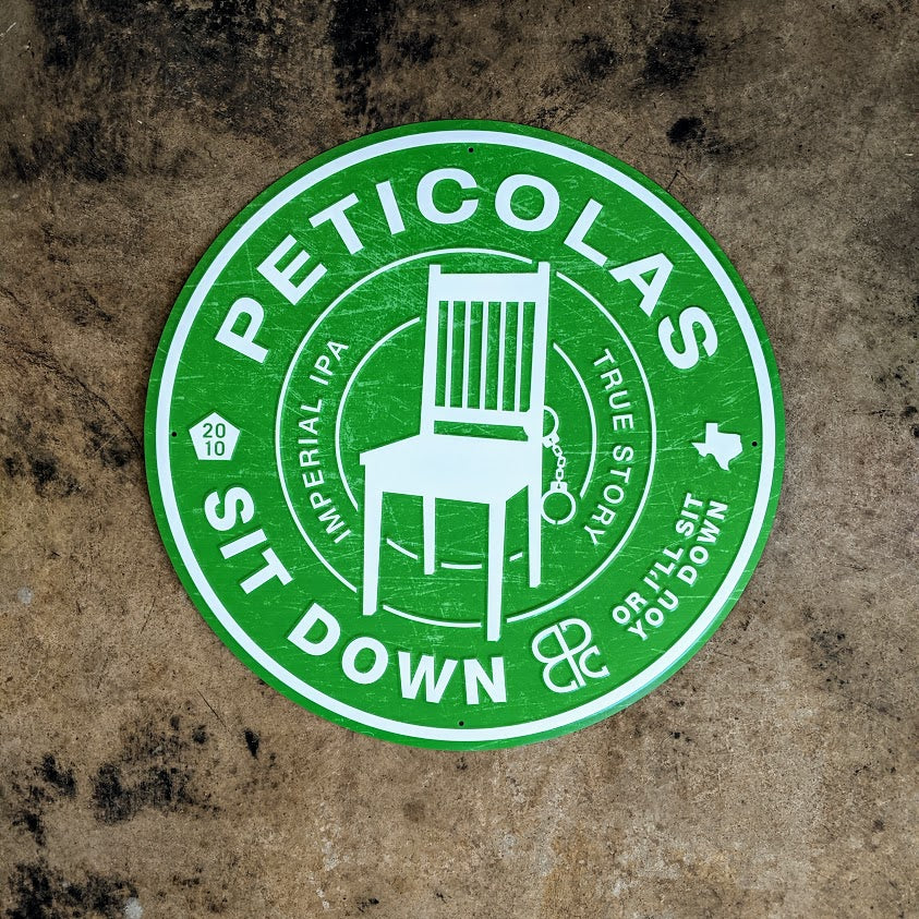 Sit Down Or I'll Sit You Down Metal Sign