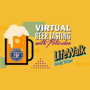 LifeWalk Virtual Beer Tasting