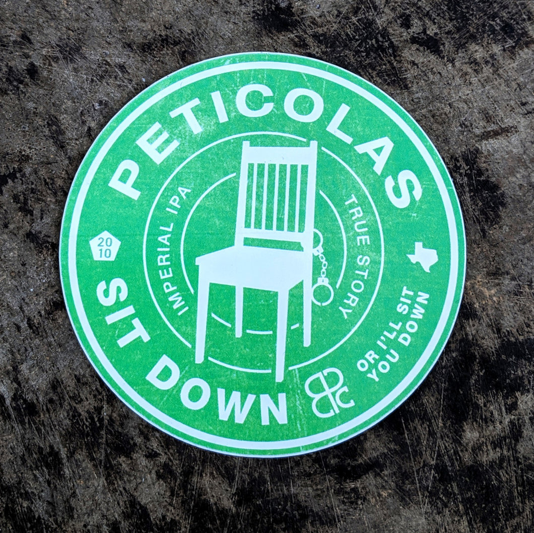 Sit Down or I'll Sit You Down Sticker