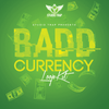 Badd Currency - Studio Trap