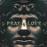 PRAY 4 LOVE - studiotrapsounds