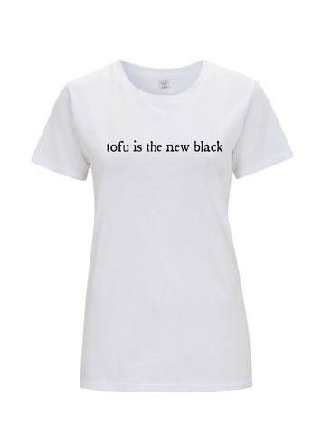 Tofu Is The New Black | 100% Organic Cotton Women's Slim Fit T-shirt