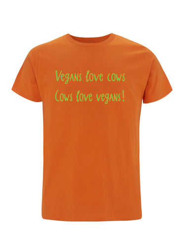 Vegan Love Cows, Cows Love Vegans! | 100% Organic Cotton T-shirt