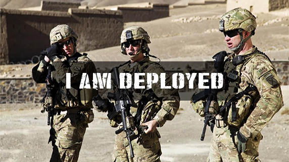 I am a Deployed Soldier