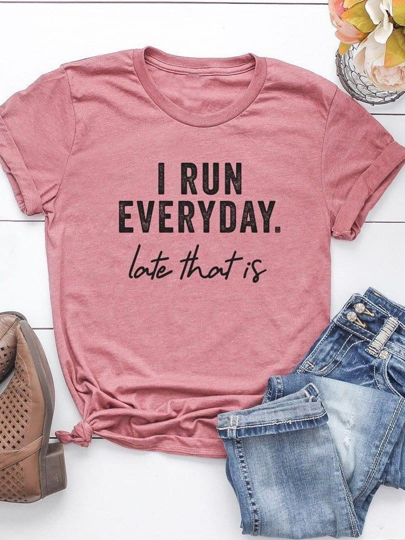I Run Everyday Letter T-shirt