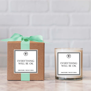 """Everything Will Be Ok"" Candle - not available for local pick up"