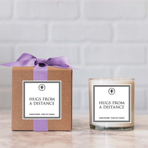 """Hugs From a Distance"" Candle - not available for local pick up"