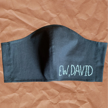 Load image into Gallery viewer, Ew, David Face Mask