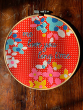 Load image into Gallery viewer, Me Love You Long Time Hand Embroidered Hoop