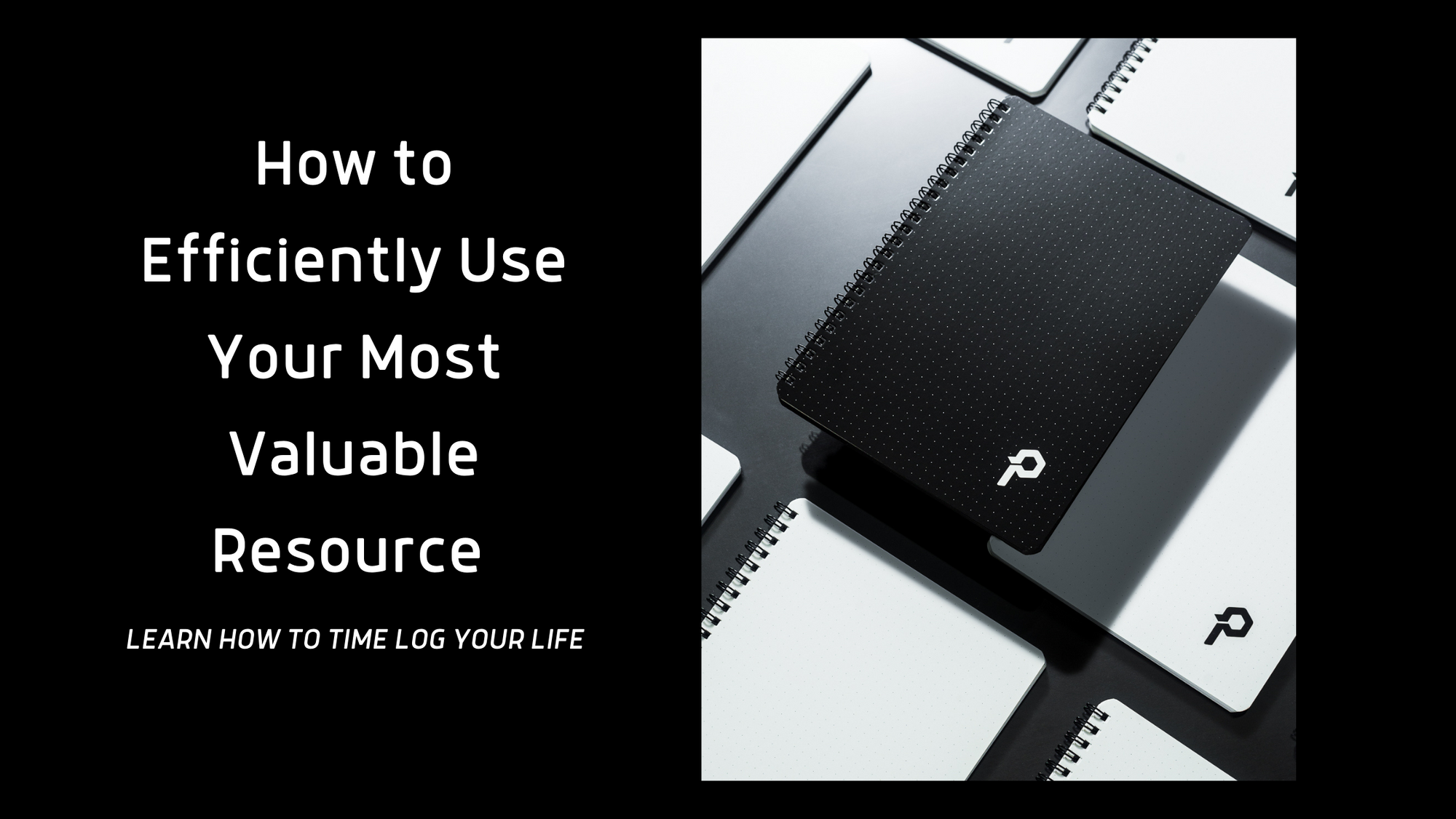 The Polymath Planner Time Log: How to Efficiently Use Your Most Valuable Resource