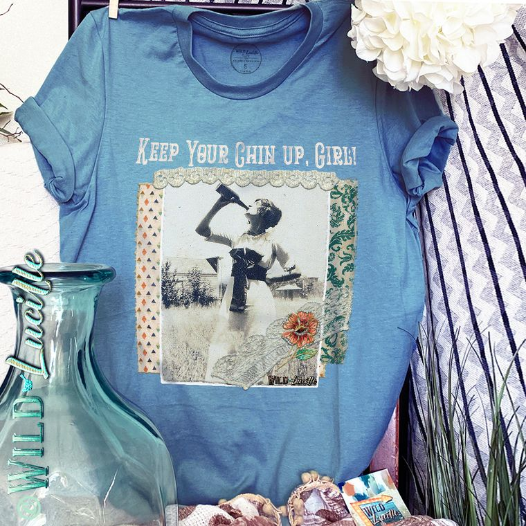 Keep Your Chin Up Girl - Graphic Tees - Catching Fireflies Boutique