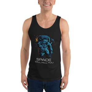 Unisex Tank Top - Space Will Kill You