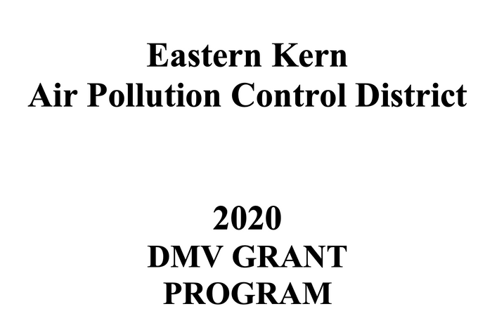 Eastern Kern Air Pollution Control District 2020 DMV GRANT PROGRAM