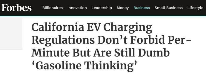 "Payenergy is fully Compliant with California code for EV chargers : Read article ""California EV Charging Regulations Don't Forbid Per-Minute But Are Still 'Gasoline Thinking'"""