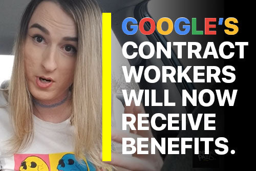 Google's Contract Workers will receive full benefits and $15 minimum wage