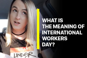 What is the meaning of International Workers Day?