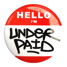 Underpaid Pins