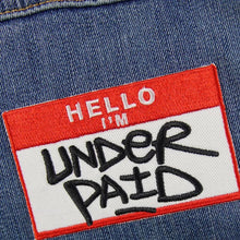 Hello I'm Underpaid Patch