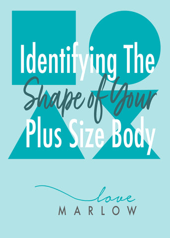 Identifying The Shape Of Your Plus Size Body