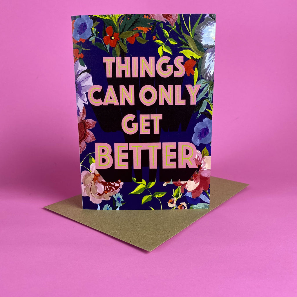 Things Can Only Get Better Card