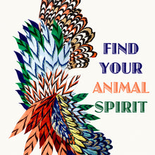 Load image into Gallery viewer, Find Your Animal Spirit Giclée Print
