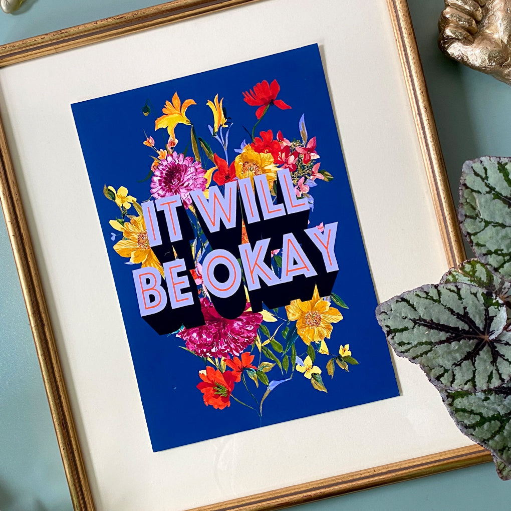 It Will Be Okay Giclée Print