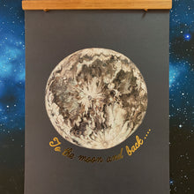 Load image into Gallery viewer, Limited Edition To The Moon And Back Gold Foiled A3 Print