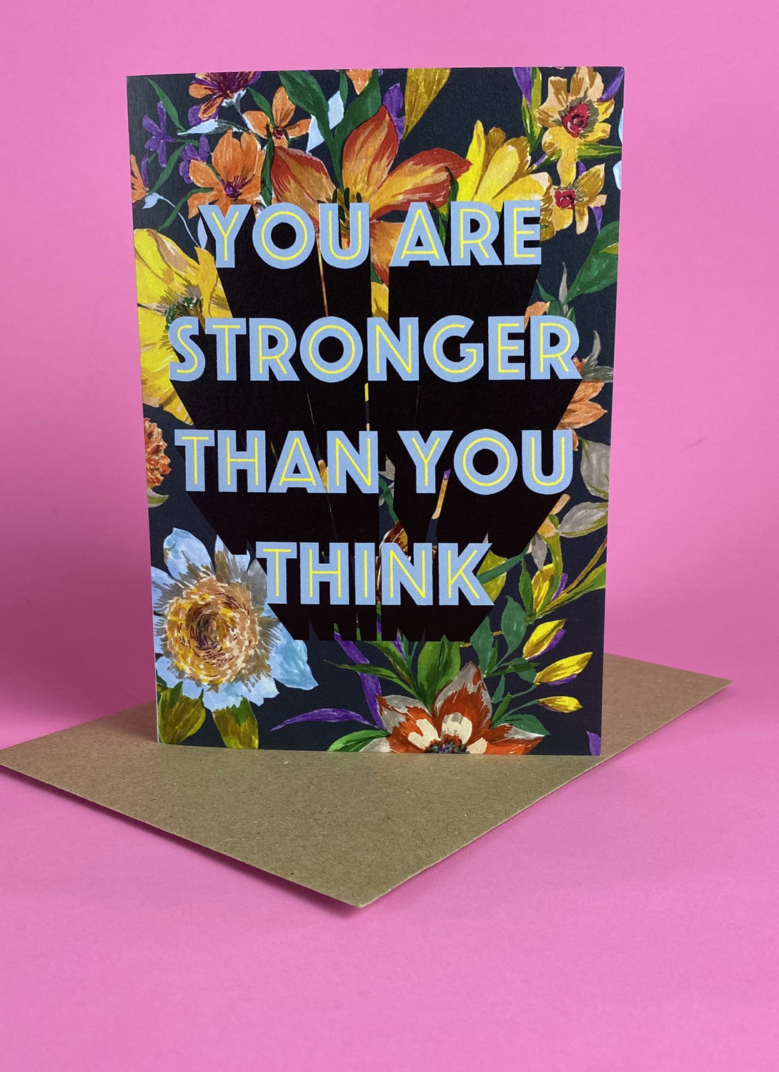 You Are Stronger Than You Think Card