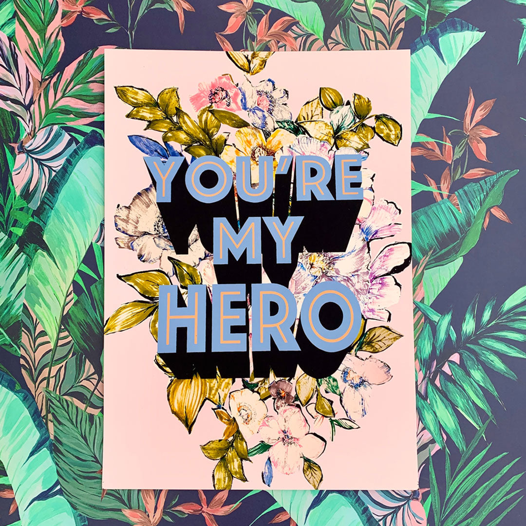 You're My Hero Giclée Print