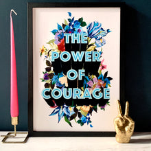 Load image into Gallery viewer, The Power Of Courage Giclée Print