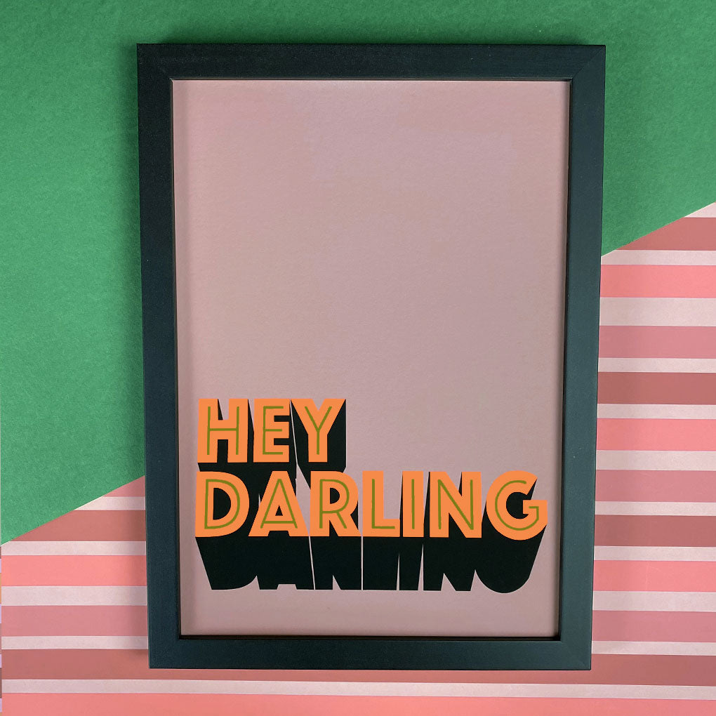 Hey Darling Giclée Print