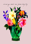 Flowers Every Day Giclée Print