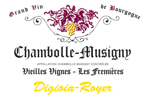 2017 Digioia-Royer Chambolle-Musigny Les Fremieres Vieilles Vignes [Pre-Arrival]