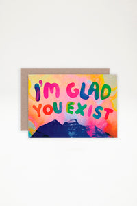 AHD Paper Co Greeting Card - I'm Glad You Exist