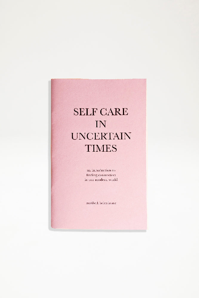 Maribeth Helen Keane - Self Care In Uncertain Times