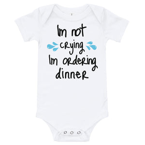 Oli & Joy Im Not Crying... Infant Bodysuit [Various Colors]