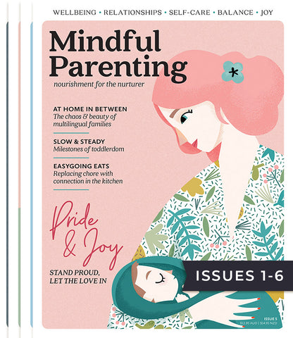 Mindful Parenting Bundle Issues 1-6