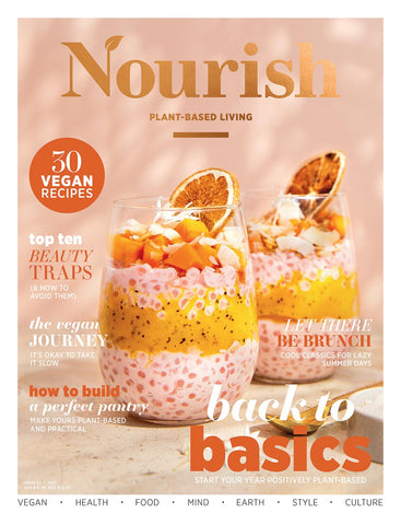 Nourish Magazine Issue 62 – Back to basics
